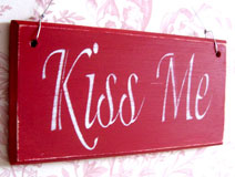 Antique Style Red 'Kiss Me' Plaque