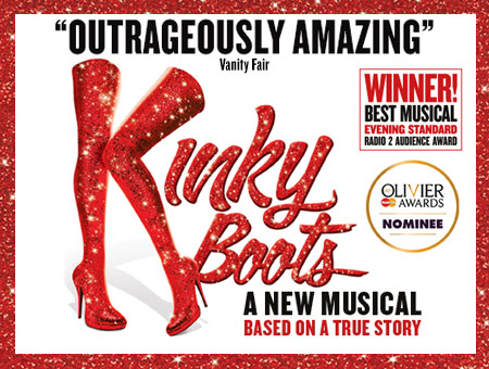 image of Top Price Tickets to Kinky Boots with a Meal for Two